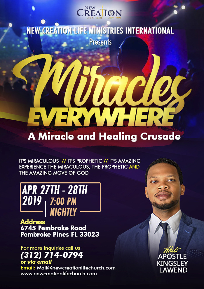 Miracles Everywhere: A Miracle Healing Crusade